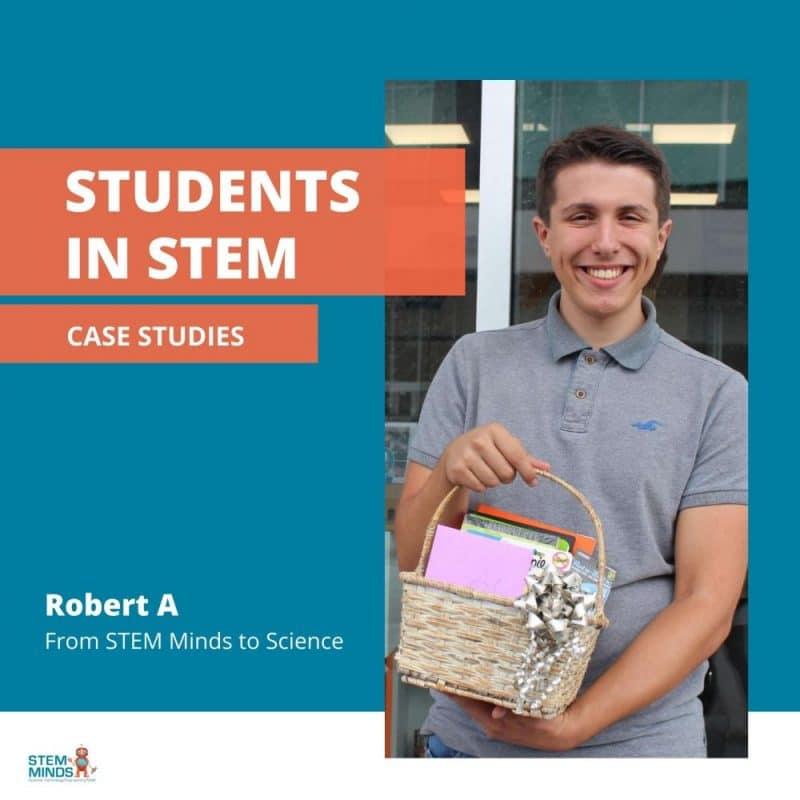 A STEM Student Case Study – Robert A